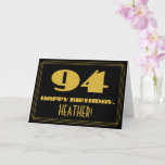 "[ Thumbnail: 94th Birthday: Name + Art Deco Inspired Look ""94"" Card ]"