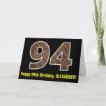 "[ Thumbnail: 94th Birthday: Name + Faux Wood Grain Pattern ""94"" Card ]"
