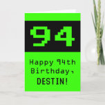 """[ Thumbnail: 94th Birthday: Nerdy / Geeky Style """"94"""" and Name Card ]"""
