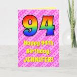 [ Thumbnail: 94th Birthday: Pink Stripes & Hearts, Rainbow # 94 Card ]