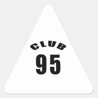 95 Club Birthday Designs Triangle Stickers