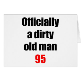 95  Dirty Old Man Card