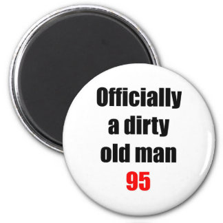 95  Dirty Old Man Magnets