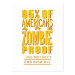 95% of Americans are Zombie Proof Post Card