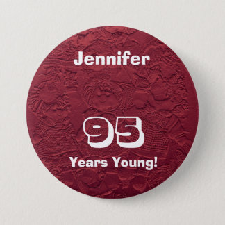 95 Years Young Red Dolls Pin Button Birthday Gift