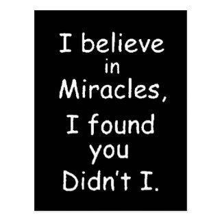 95bef believe miracles found you postcard
