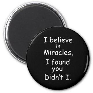 95bef creen que los milagros le encontraron imán redondo 5 cm