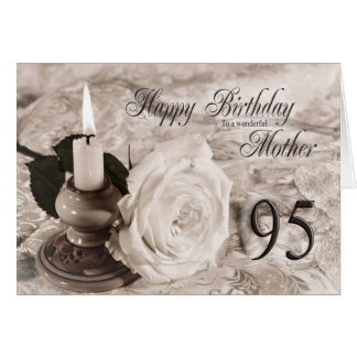 95th Birthday card for mother, The candle and rose