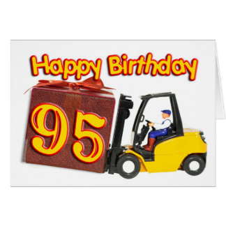 95th birthday card with a fork lift truck
