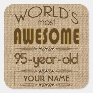 95th Birthday Celebration World Best Fabulous Square Sticker