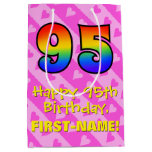 [ Thumbnail: 95th Birthday: Fun Pink Hearts Stripes; Rainbow 95 Gift Bag ]