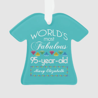 95th Birthday Most Fabulous Colorful Gem Turquoise Ornament