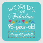 95th Birthday Most Fabulous Colorful Gem Turquoise Square Sticker