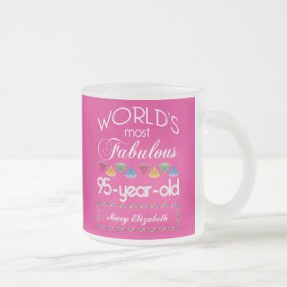 95th Birthday Most Fabulous Colorful Gems Pink 10 Oz Frosted Glass Coffee Mug