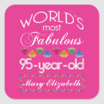 95th Birthday Most Fabulous Colorful Gems Pink Square Sticker