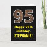 "[ Thumbnail: 95th Birthday: Name, Faux Wood Grain Pattern ""95"" Card ]"