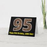 "[ Thumbnail: 95th Birthday: Name + Faux Wood Grain Pattern ""95"" Card ]"