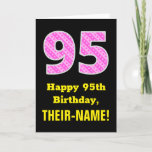 "[ Thumbnail: 95th Birthday: Pink Stripes and Hearts ""95"" + Name Card ]"