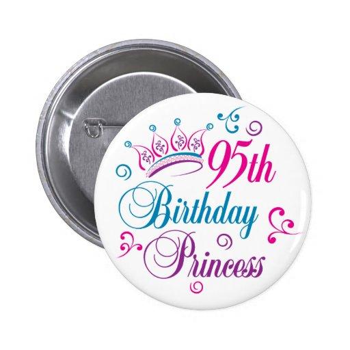 95th Birthday Princess Pinback Button