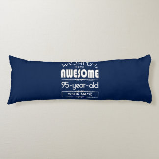 95th Birthday Worlds Best Fabulous Dark Blue Body Pillow