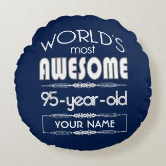 95th Birthday Worlds Best Fabulous Dark Blue Round Pillow