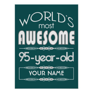 95th Birthday Worlds Best Fabulous Dark Green Fore Posters