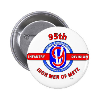 """95TH INFANTRY DIVISION """"IRON MEN OF METZ"""" BUTTON"""