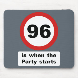 96 is when the Party Starts Mouse Pad