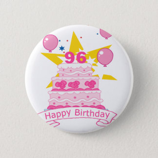 96 Year Old Birthday Cake Button