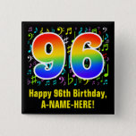 [ Thumbnail: 96th Birthday: Colorful Music Symbols, Rainbow 96 Button ]
