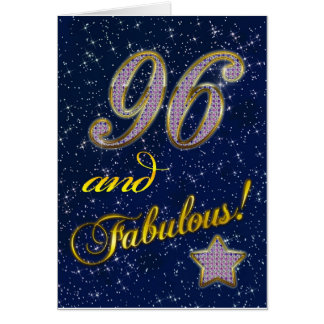 96th birthday for someone Fabulous Greeting Card