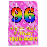 [ Thumbnail: 96th Birthday: Fun Pink Hearts Stripes; Rainbow 96 Gift Bag ]