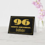 "[ Thumbnail: 96th Birthday: Name + Art Deco Inspired Look ""96"" Card ]"
