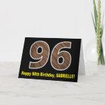"[ Thumbnail: 96th Birthday: Name + Faux Wood Grain Pattern ""96"" Card ]"