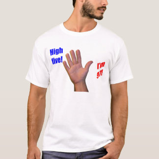 97 High Five! T-Shirt