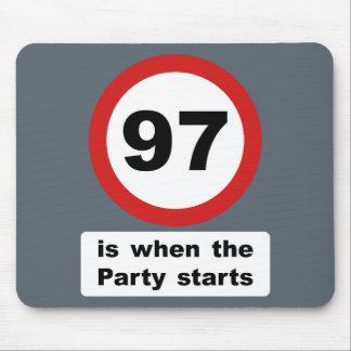 97 is when the Party Starts Mouse Pad
