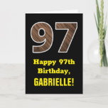 "[ Thumbnail: 97th Birthday: Name, Faux Wood Grain Pattern ""97"" Card ]"