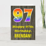 "[ Thumbnail: 97th Birthday: Rustic Faux Wood Look, Rainbow ""97"" Card ]"