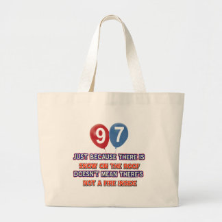 97th year old snow on the roof birthday designs bag
