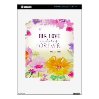 982.his love endures forever decals for iPad 3