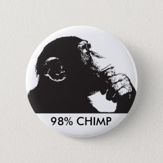 98% CHIMP PINBACK BUTTON