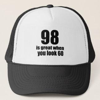 98 Is Great When You Look Birthday Trucker Hat