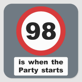 98 is when the Party Starts Square Sticker