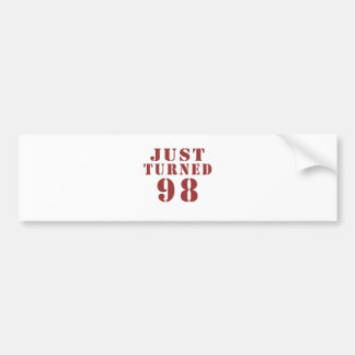 98 Just Turned Birthday Bumper Sticker