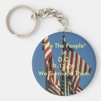 """98c1379, """"We The People""""in D.C.9-12-09We Surrou... Basic Round Button Keychain"""