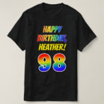 [ Thumbnail: 98th Birthday — Bold, Fun, Rainbow 98, Custom Name T-Shirt ]