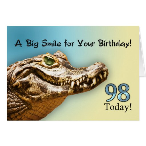 98th Birthday card with a smiling alligator