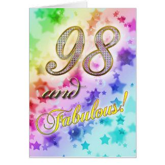 98th birthday for someone Fabulous Greeting Card
