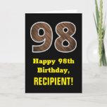 "[ Thumbnail: 98th Birthday: Name, Faux Wood Grain Pattern ""98"" Card ]"
