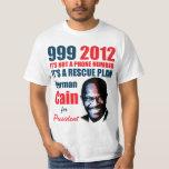 999 Herman Cain 2012 Shirt